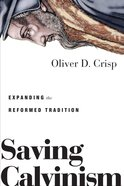 Saving Calvinism eBook