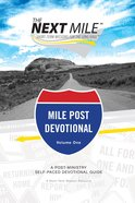 The Next Mile - Mile Post Devotional (The Next Mile Series) eBook