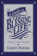 A Guide to the Blessing Life eBook