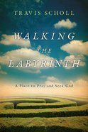Walking the Labyrinth eBook