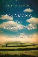 Walking the Labyrinth eBook