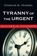 Tyranny of the Urgent eBook