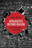 Apologetics Beyond Reason eBook