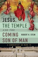 Jesus, the Temple and the Coming Son of Man eBook