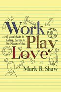Work, Play, Love eBook