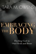 Embracing the Body eBook