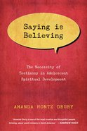 Saying is Believing eBook