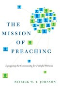 The Mission of Preaching eBook