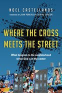 Where the Cross Meets the Street eBook
