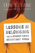 Lessons in Belonging From a Church-Going Commitment Phobe eBook