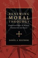 Renewing Moral Theology eBook