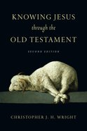 Knowing Jesus Through the Old Testament eBook