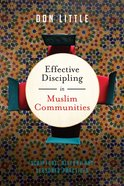 Effective Discipling in Muslim Communities eBook