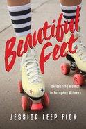 Beautiful Feet eBook