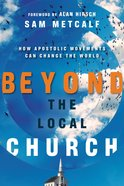 Beyond the Local Church eBook