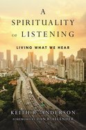 A Spirituality of Listening eBook
