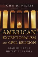 American Exceptionalism and Civil Religion eBook