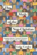 The Myth of the Non-Christian eBook