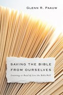 Saving the Bible From Ourselves eBook