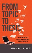 From Topic to Thesis eBook