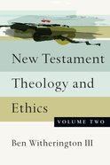 New Testament Theology and Ethics eBook