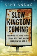 Slow Kingdom Coming eBook