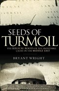Seeds of Turmoil eBook