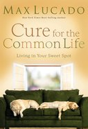 Cure For the Common Life eAudio