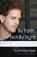 By Faith, Not By Sight eBook