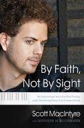 By Faith, Not By Sight eBook