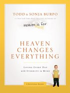 Heaven Changes Everything eBook