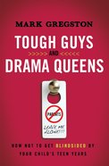 Tough Guys and Drama Queens eBook