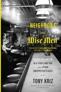Neighbors and Wise Men eBook