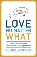Love No Matter What eBook