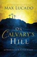 On Calvary's Hill eBook