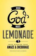 God Makes Lemonade eBook