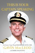 This is Your Captain Speaking eBook