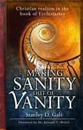 Making Sanity Out of Vanity eBook