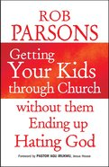 Getting Your Kids Through Church Without Them Ending Up Hating God