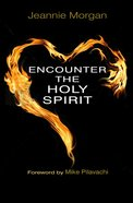Encounter the Holy Spirit eBook
