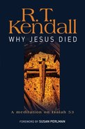 Why Jesus Died: A Meditation on Isaiah 53 eBook