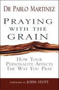Praying With the Grain eBook
