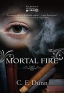 Mortal Fire (Secret Of The Journal Series)