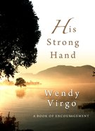 His Strong Hand eBook