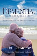 Dementia: Frank and Linda's Story eBook