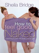 How to Feel Good Naked eBook