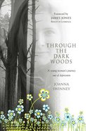 Through the Dark Woods eBook