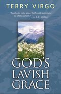 God's Lavish Grace eBook