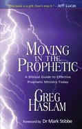 Moving in the Prophetic eBook