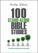 100 Stand-Alone Bible Studies Paperback